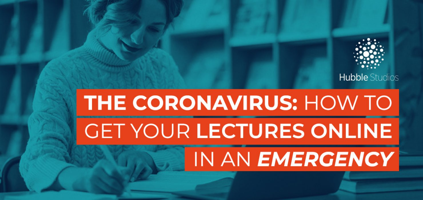 The coronavirus- how to get your lectures online in an emergency